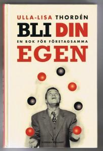 Bli Din Egen, Ulla-Lisa Thorden