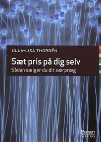 Saet pris på dig selv, Ulla-Lisa Thorden